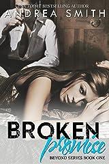 Broken Promise: (Beyond Series Book 1) (Limbo Series) Kindle Edition
