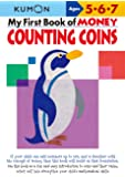 My First Book of Money: Counting Coins: Ages 5, 6, 7