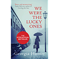 We Were the Lucky Ones: The bestselling incredible true story (English Edition)