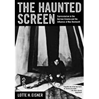 The Haunted Screen – Expressionism in the German Cinema and the Influence of Max Reinhardt