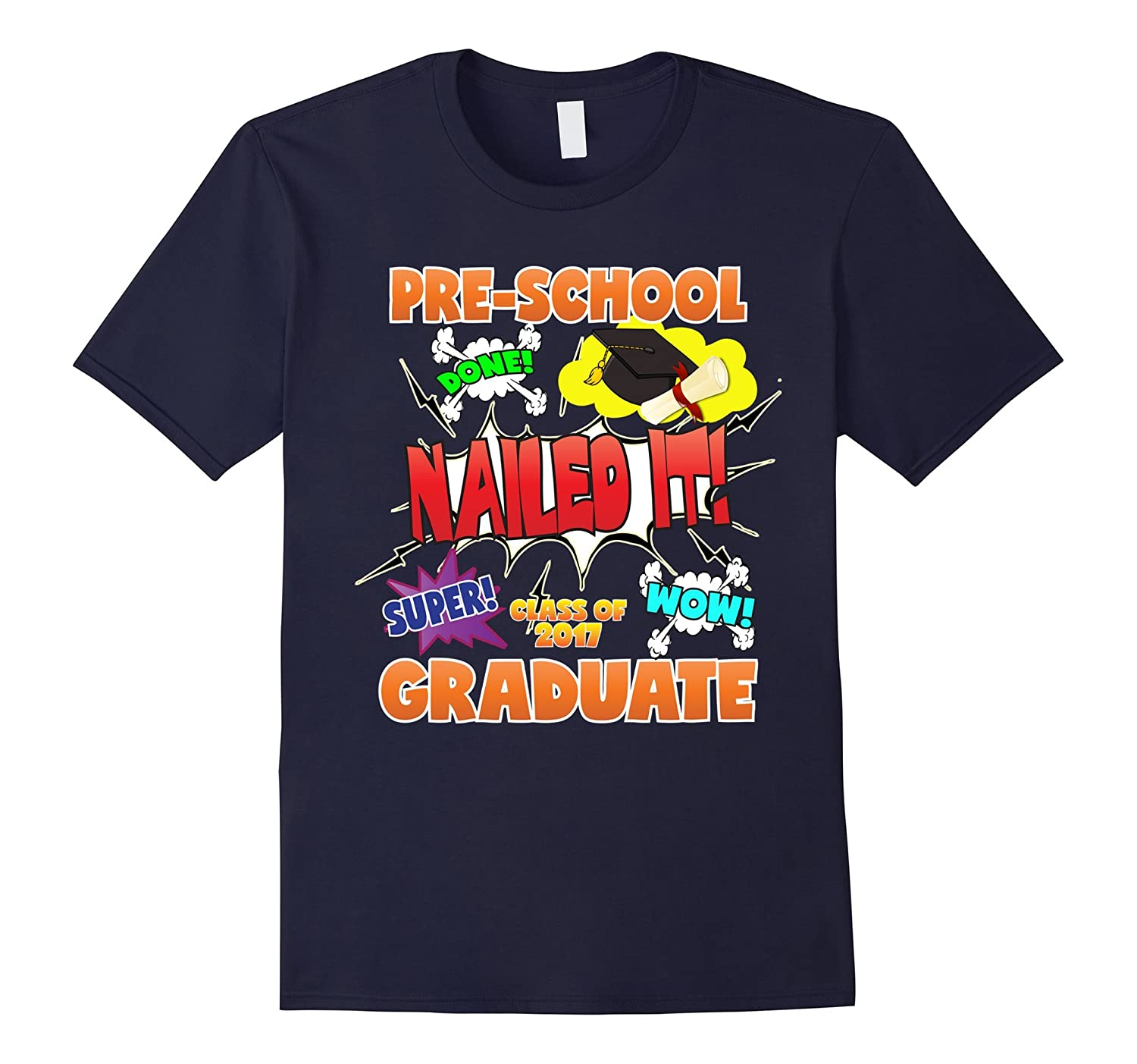 2017 Preschool Graduation Shirt Nailed It Cap Gown-TH