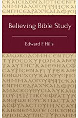 Believing Bible Study Kindle Edition