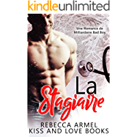 La Stagiaire: Une Romance de Milliardaire Bad Boy (French Edition)