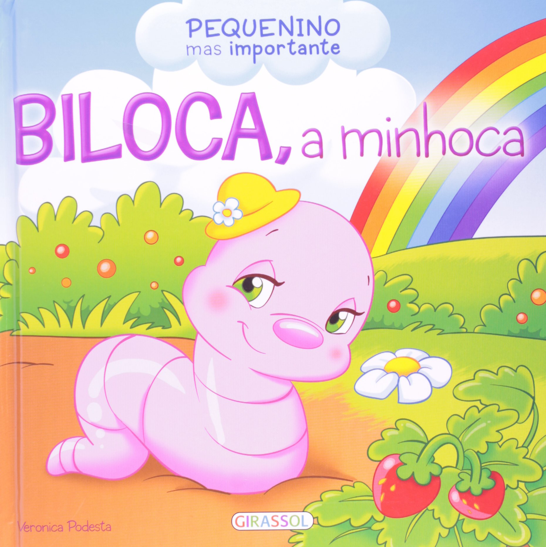 Read Online Biloca, A Minhoca - Pequenino Mas Importante pdf epub
