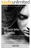 10 Minutes before Sleeping: A Story of Abandonment, Domestic Terror & Bitter Revenge