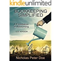 Bookkeeping Simplified: A Foundation in Accounting (U.S. Version) (English Edition)