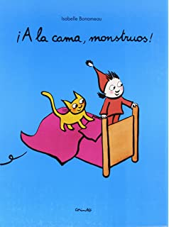 A la cama, monstruos! / Go to Bed, Monster! (Spanish Edition