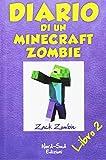 Diario di un Minecraft Zombie: 2