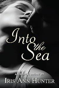 Into The Sea: An Erotic Short