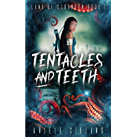 Tentacles and Teeth (Land of Szornyek Book 1) (English Edition)