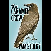 The Caramel Crow: A Megan Montaigne Mystery (Megan Montaigne Mysteries Book 3) (English Edition)