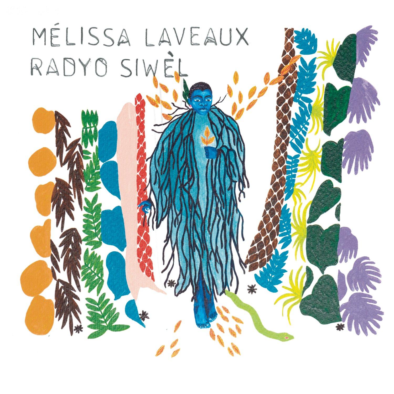 Radyo Siwèl: Melissa Laveaux, Vincent Taurelle: Amazon.fr: Musique