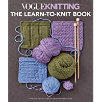 Vogue Knitting: the Learn-To-Knit Book: The Ultimate Guide for Beginners