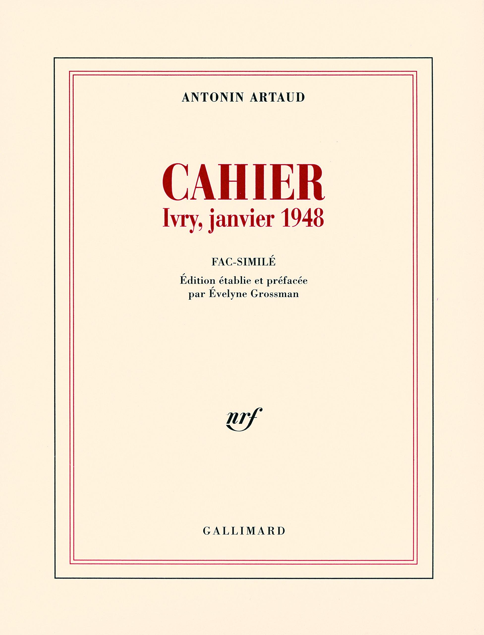Cahier: Ivry, janvier 1948 por Antonin Artaud