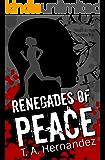 Renegades of PEACE (Secrets of PEACE Book 2)