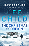 The Christmas Scorpion: A Jack Reacher Short Story (English Edition)