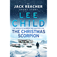 The Christmas Scorpion: A Jack Reacher Short Story