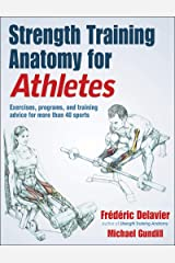 Strength Training Anatomy for Athletes Paperback