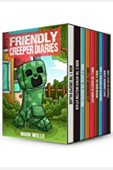 The Friendly Creeper Diaries Books 1 to 9: Unofficial Minecraft Book for Kids, Teens and Minecrafters - Adventure Fan Fiction Diary - Bundle Box Sets Kindle Edition
