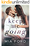 Keep Me Going : An Office Romance