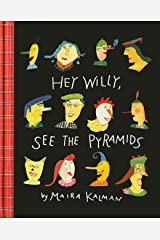 Hey Willy, See the Pyramids Kindle Edition