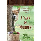 A Yarn of Murder (Homespun Crochet Cozy Mysteries Book 1)