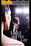 Until We Lay (Scandinavian Winter Book 1)