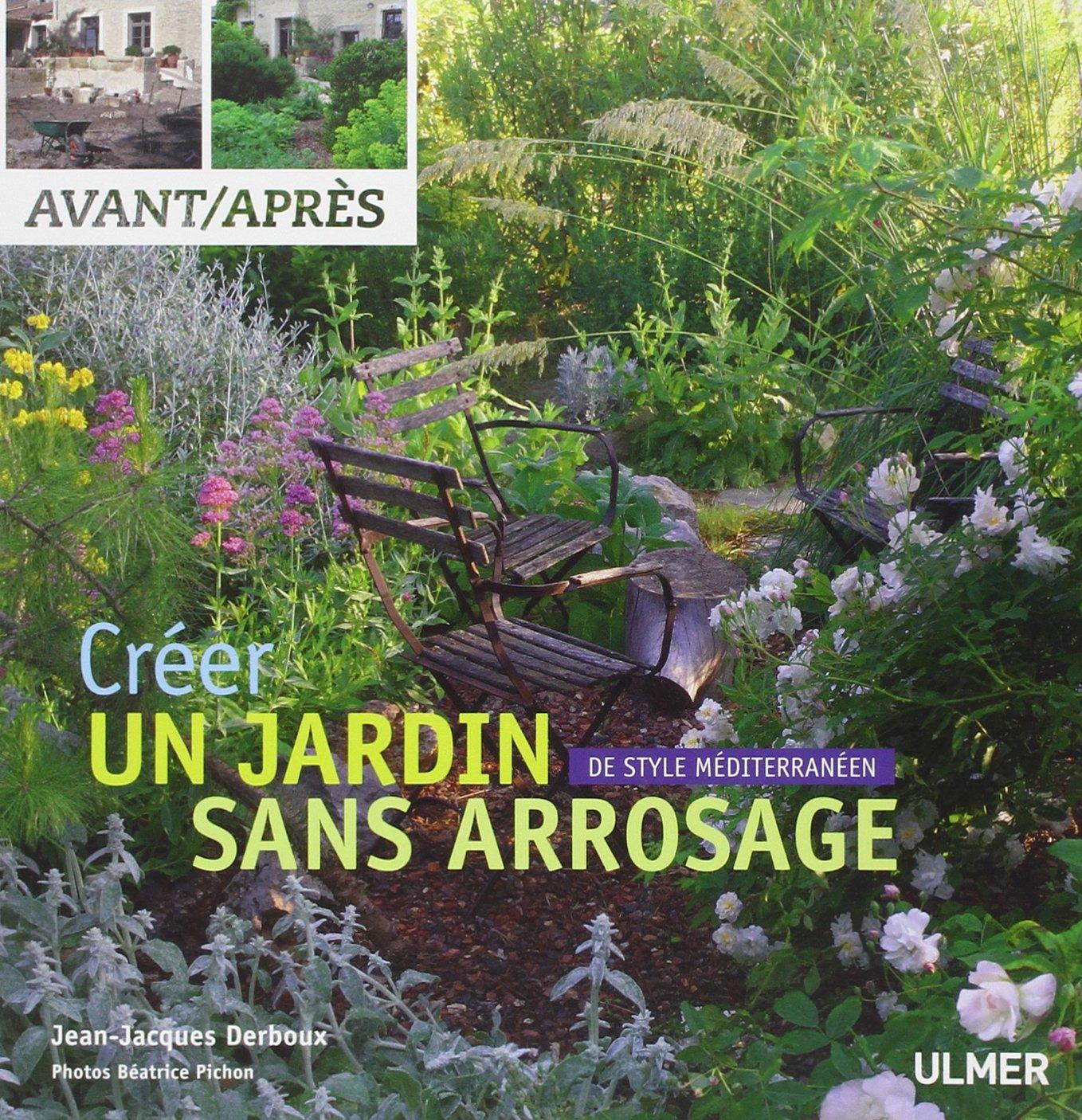 Créer un jardin de style méditerranéen sans arrosage: Amazon.fr ...