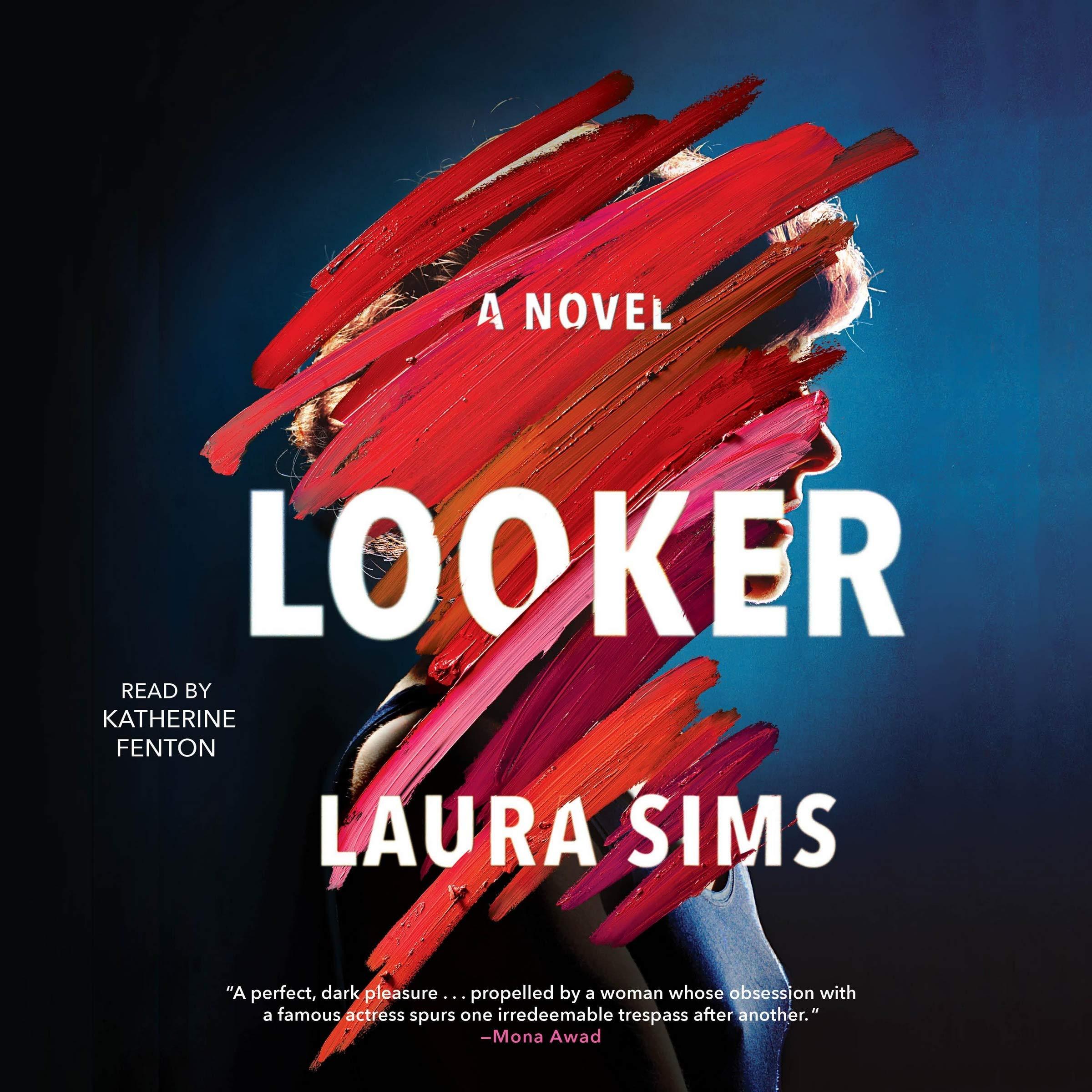 Looker: Amazon co uk: Laura Sims, Katherine Fenton