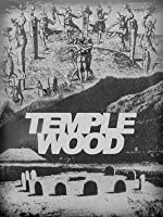 Temple Wood: A Quest for Freedom
