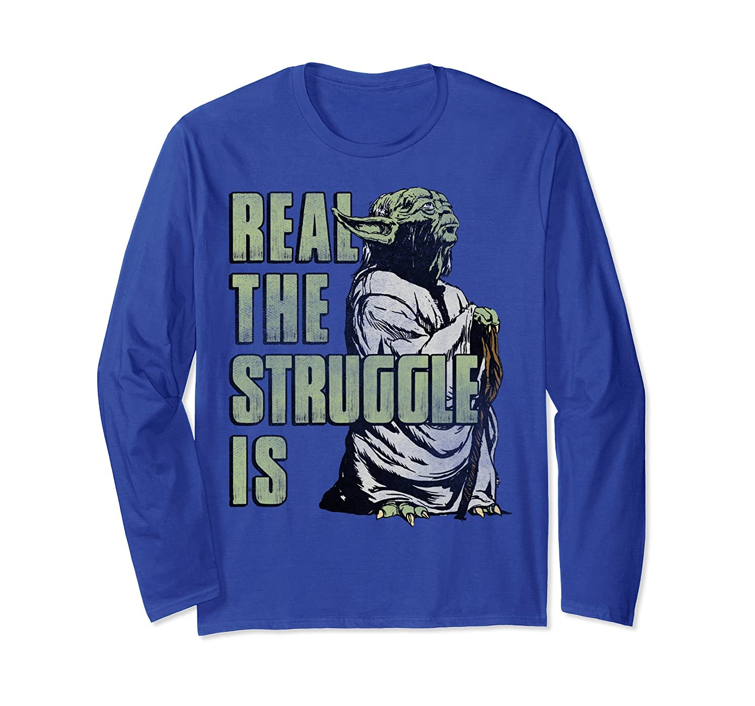 Yoda Real The Struggle Is Graphic Long Sleeve Tee-ln