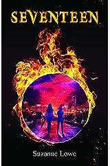 Seventeen (Seventeen Series Book 1) Kindle Edition