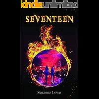 Seventeen: Seventeen Series Book One