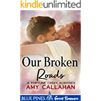 Our Broken Roads (Fortune Creek Romance Book 2)