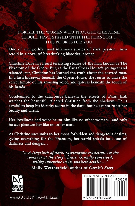 Amazon Com Unmasqued An Erotic Novel Of The Phantom Of The Opera Seduced Classics 9781931419468 Colette Gale Books