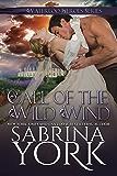 Call of the Wild Wind (Waterloo Heroes Book 2)