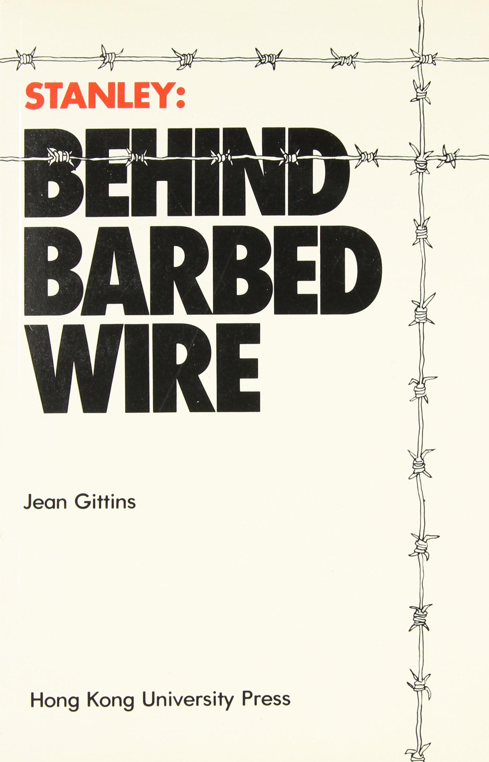 Stanley: Behind Barbed Wire: Jean Gittins: 9789622090613: Amazon.com ...