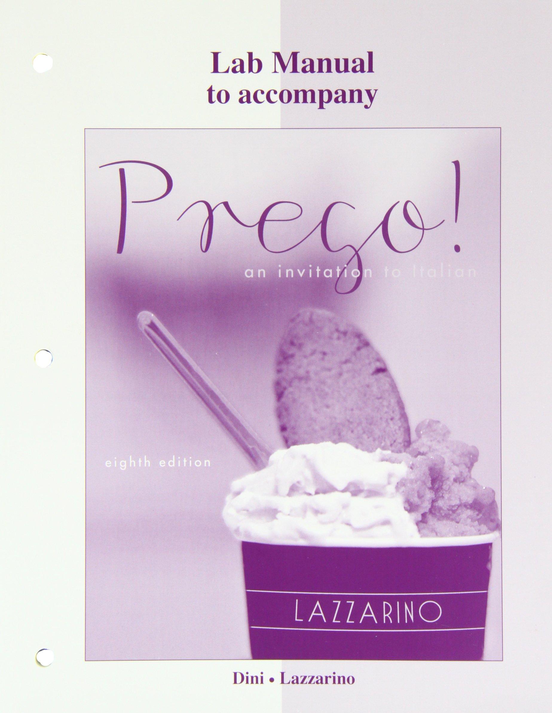 Laboratory Manual for Prego!: Graziana Lazzarino, Andrea Dini:  9780077382483: Books - Amazon.ca