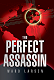 The Perfect Assassin (A David Slaton Thriller)