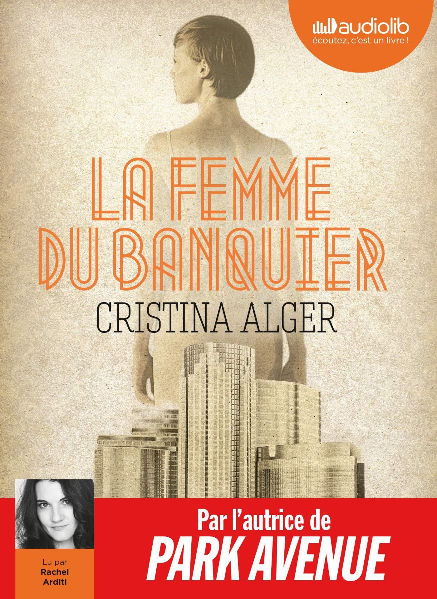 La Femme Du Banquier Livre Audio 1 Cd Mp3 Alger Cristina