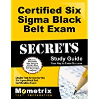 Certified Six Sigma Black Belt Exam Secrets: Your Key to Exam Success; CSSBB Test Review for the Six Sigma Black Belt Certification Exam