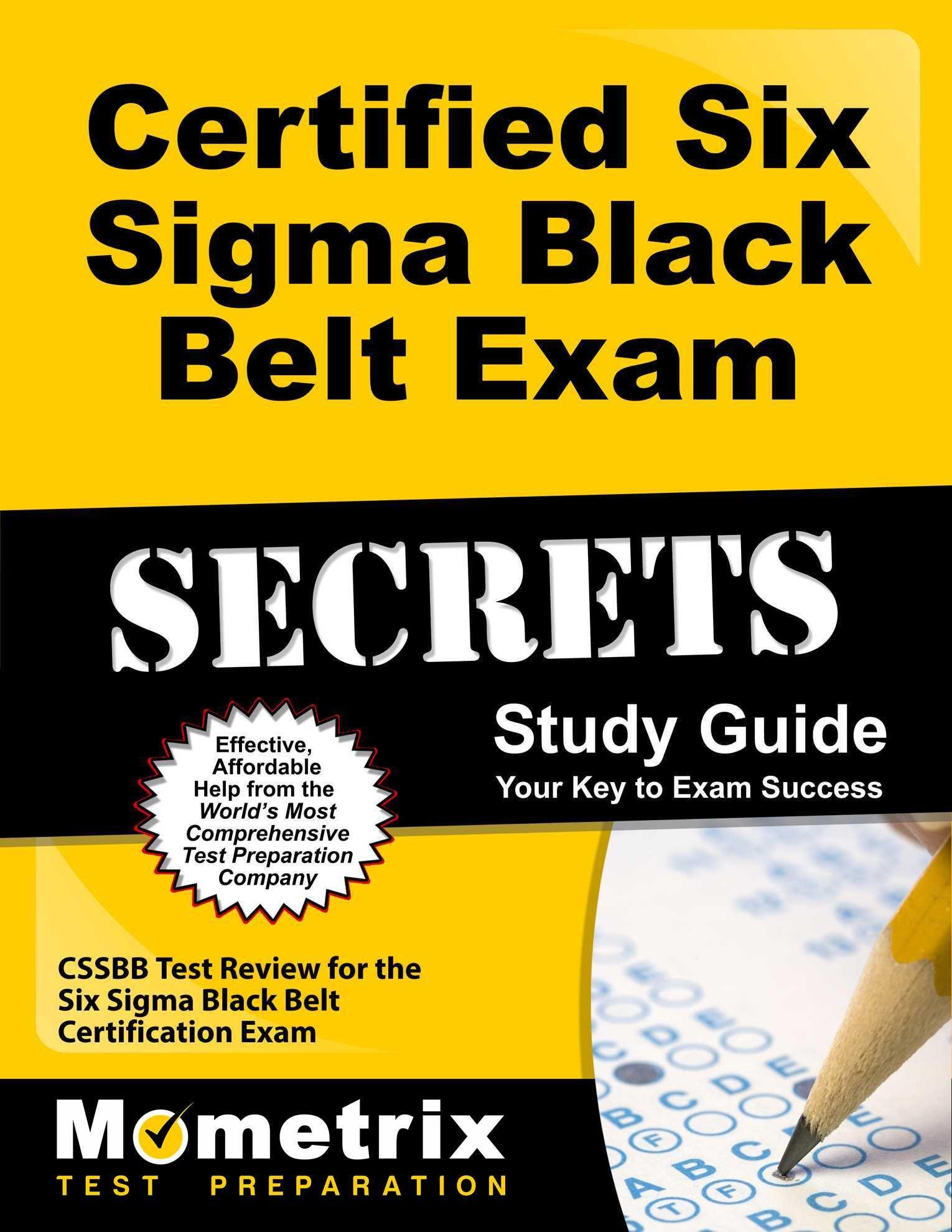 Certified Six Sigma Black Belt Exam Secrets Study Guide Cssbb Test