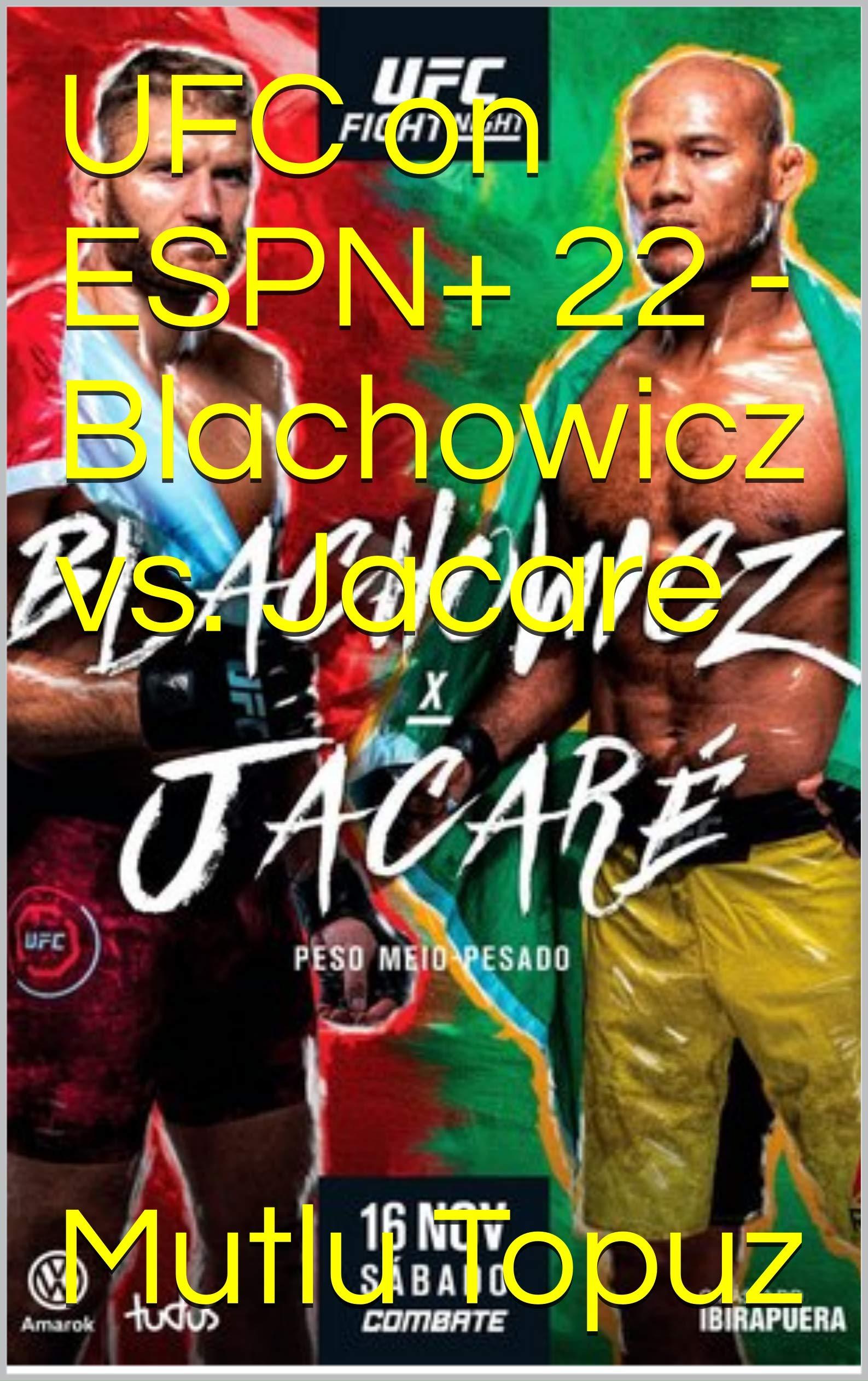 UFC on ESPN+ 22 - Blachowicz vs. Jacare (English Edition)
