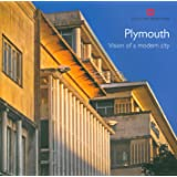Plymouth: Vision of a modern city (Informed Conservation)