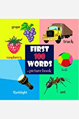 First 100 Words: Short Edition, Picture Books for Babies, Toddler Books Ages 1-3, Kids Books Ages 1-2 Kindle Edition