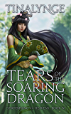 Tears of the Soaring Dragon (Condemning the Heavens Book 4)