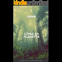 DAWN: Livro da Floresta