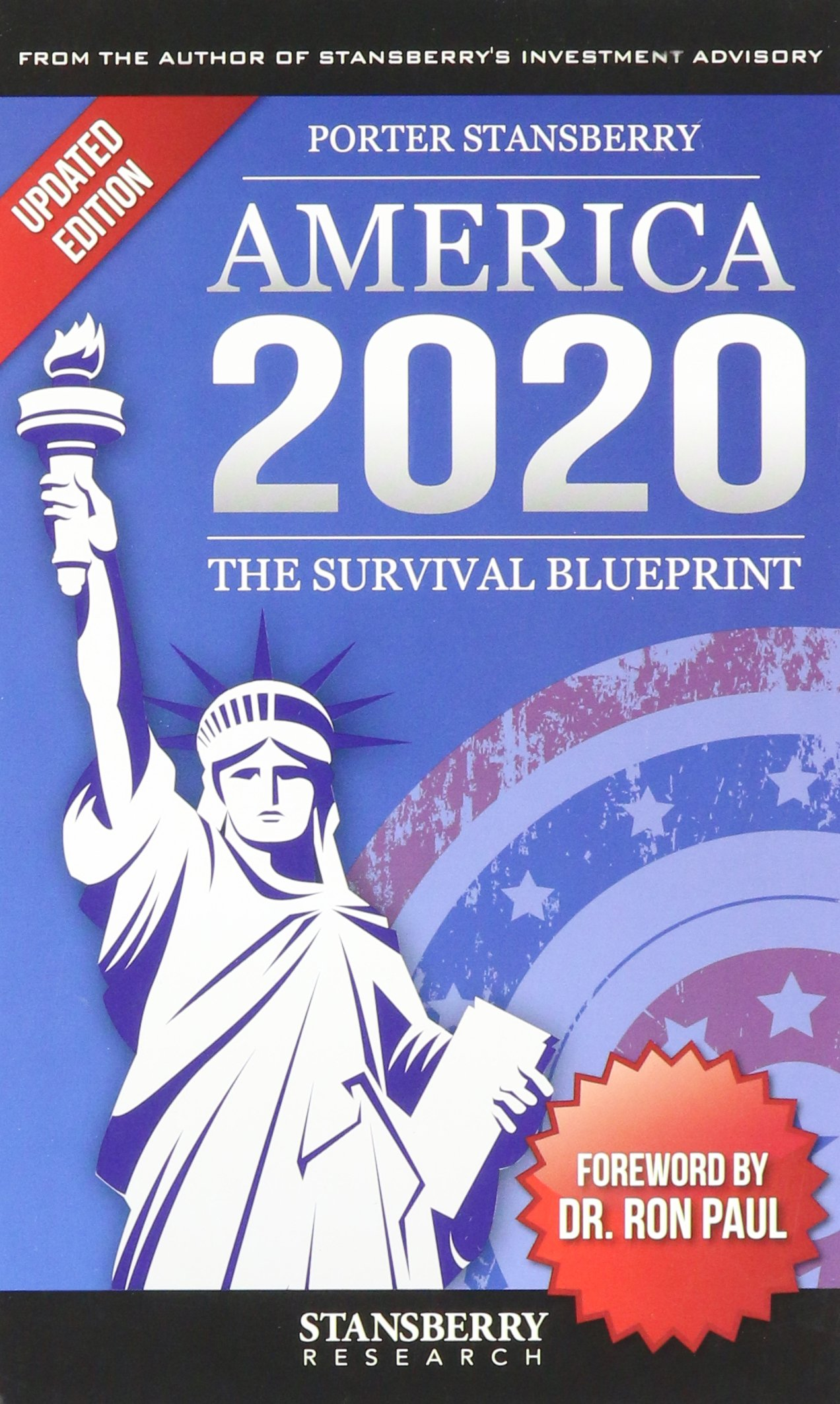 America 2020 the survival blueprint porter stansberry ron paul america 2020 the survival blueprint porter stansberry ron paul 9780990947233 amazon books malvernweather Gallery