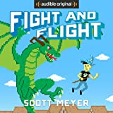 Fight and Flight: Magic 2.0, Book 4