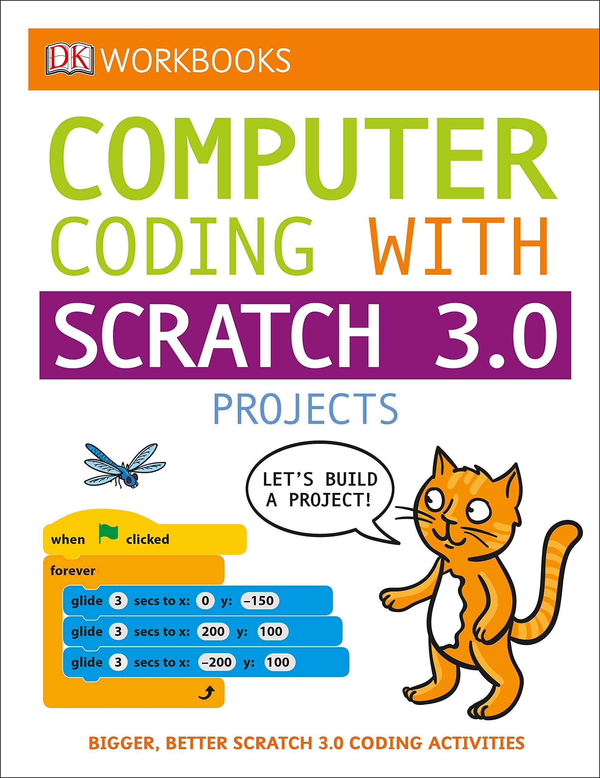 DK Workbooks  Computer Coding With Scratch 3.0 Workbook
